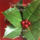 Your Presence For Christmas (2014) and Christmas With You (2009)